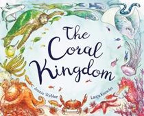 The Coral Kingdom (Hardback)