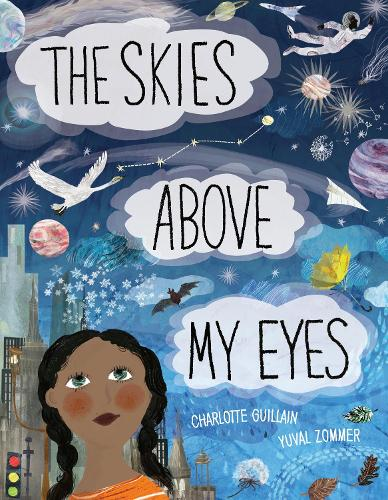 The Skies Above My Eyes - Look Closer (Hardback)