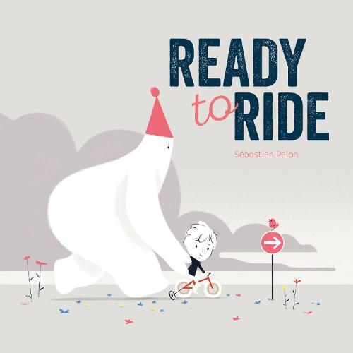 Ready to Ride (Hardback)
