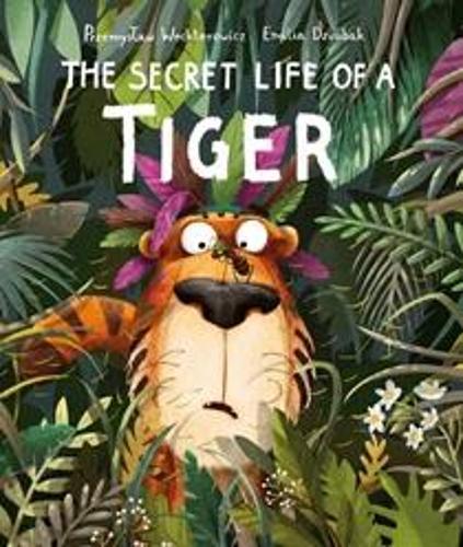 The Secret Life of a Tiger (Paperback)
