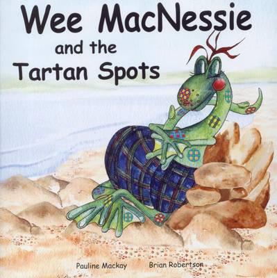Wee MacNessie and the Tartan Spots - Wee MacNessie 3 (Paperback)