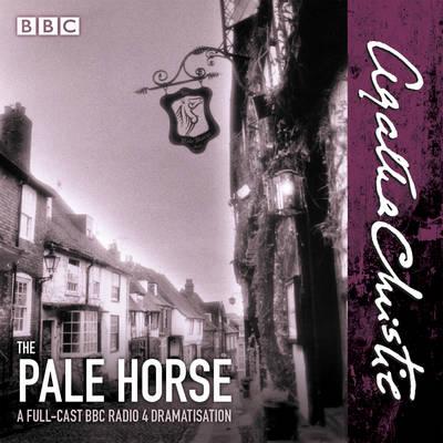The Pale Horse: A new BBC Radio 4 full-cast dramatisation (CD-Audio)