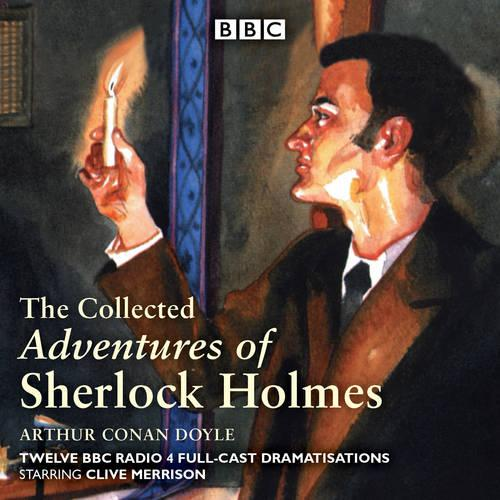 The Adventures of Sherlock Holmes: BBC Radio 4 full-cast dramatisations (CD-Audio)