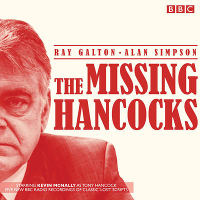 The Missing Hancocks: Five new recordings of classic 'lost' scripts (CD-Audio)