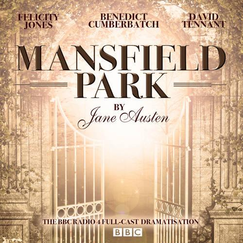 Mansfield Park: A BBC Radio 4 full-cast dramatisation (CD-Audio)