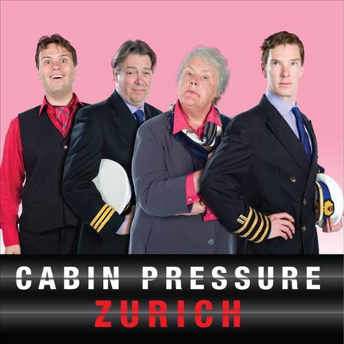 Cabin Pressure: Zurich: The BBC Radio 4 Airline Sitcom (CD-Audio)