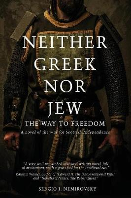 Neither Greek Nor Jew: The Way to Freedom (Paperback)
