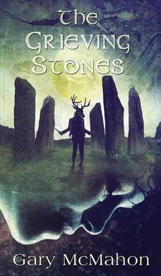 The Grieving Stones (Hardback)