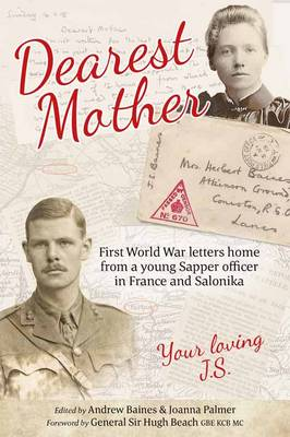 Dearest Mother: First World War Letters Home from a Young Sapper Officer in France and Salonika (Paperback)