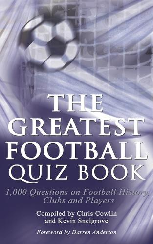 The Greatest Football Quiz Book (Paperback)