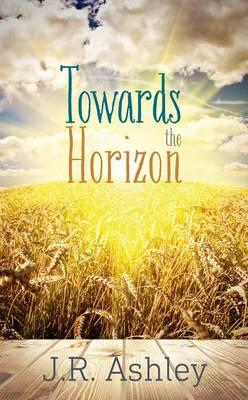 Towards the Horizon (Hardback)