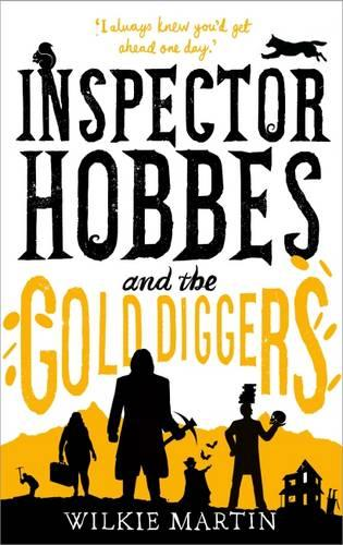 Inspector Hobbes and the Gold Diggers: Cozy Mystery Comedy Crime Fantasy - Unhuman 3 (Hardback)