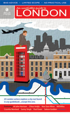 An Unreliable Guide to London (Paperback)