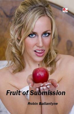 Fruit of Submission (Paperback)
