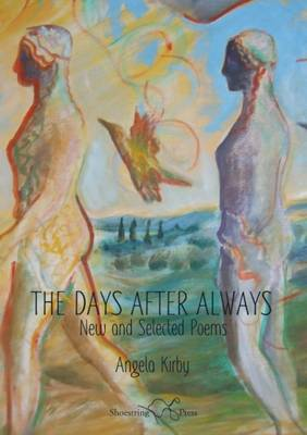 The Days After Always: New and Selected Poems (Paperback)