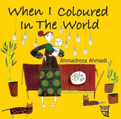 When I Coloured in the World (Paperback)