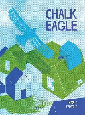 Chalk Eagle - A Wordless Picture Book (Paperback)