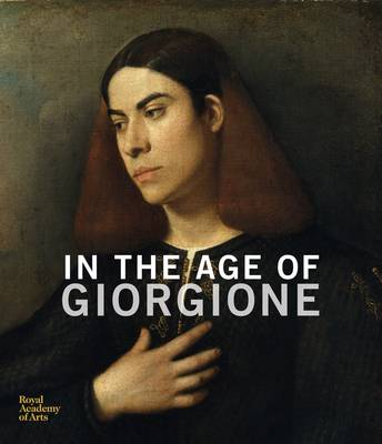 In the Age of Giorgione (Hardback)