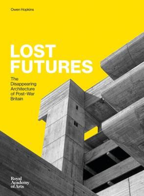 Lost Futures (Hardback)