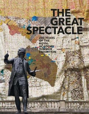 The Great Spectacle: 250 Years of the Royal Academy Summer Exhibition (Paperback)