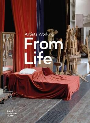 Artists Working from Life (Hardback)