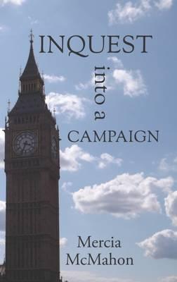 Inquest into a Campaign (Paperback)