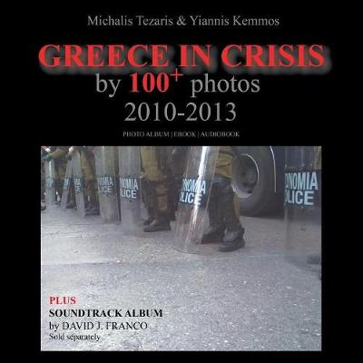 Greece in Crisis 2010-2013 (Paperback)