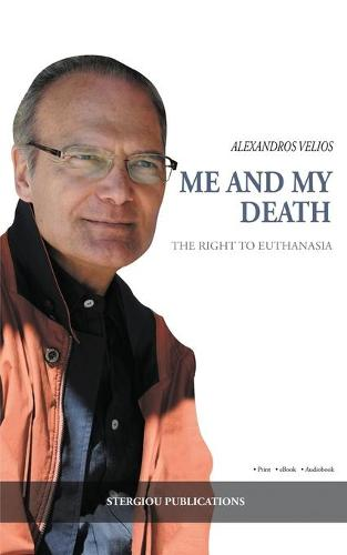 Me and My Death: The Right to Euthanasia (Paperback)