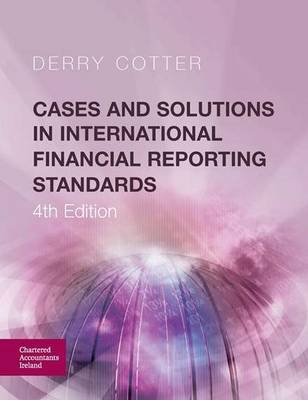 Cases and Solutions in International Financial Reporting Standards (Paperback)