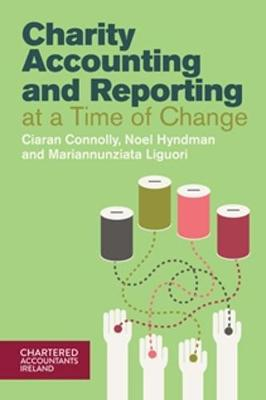 Charity Accounting and Reporting at a Time of Change (Paperback)