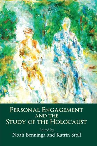 Personal Engagement and the Holocaust (Hardback)