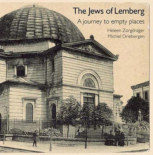 The Jews of Lemberg: A Journey to Empty Places (Paperback)