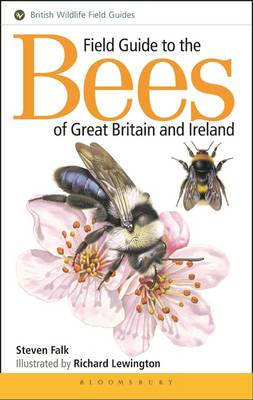Field Guide to the Bees of Great Britain and Ireland - Field Guides (Paperback)