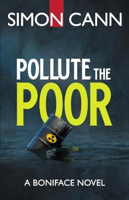 Pollute the Poor - Boniface 2 (Paperback)