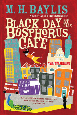 Black Day at the Bosphorus Cafe (Rex Tracy #3) (Paperback)
