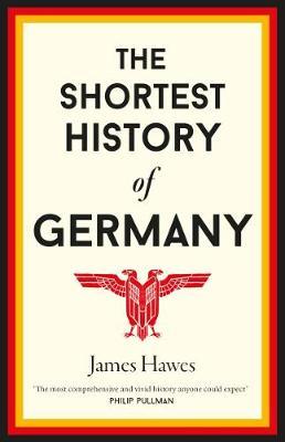 The Shortest History of Germany (Hardback)
