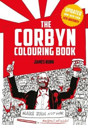 The Corbyn Colouring Book: Austerity-Free Edition (Paperback)