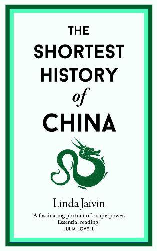 The Shortest History of China (Hardback)