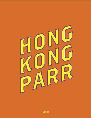 Hong Kong: Martin Parr (Paperback)