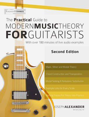 The Practical Guide to Modern Music Theory for Guitarists (Paperback)