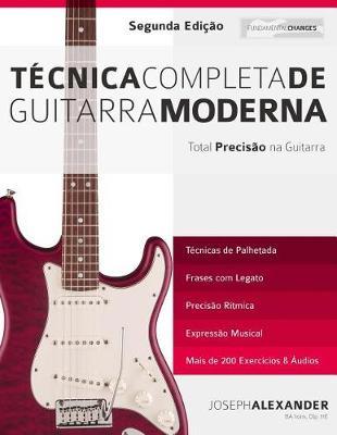Técnica Completa de Guitarra Moderna - Aprender a Tecnica Da Guitarra 1 (Paperback)