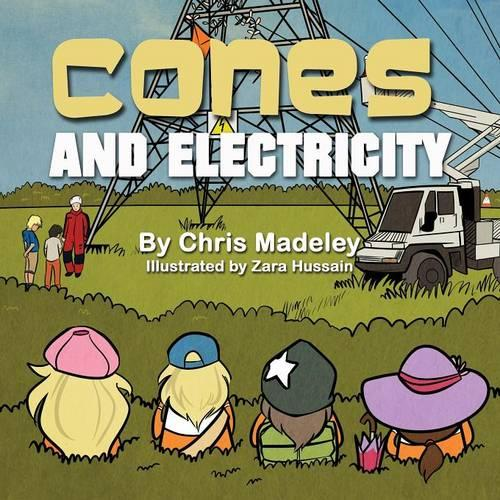 Cones and Electricity - Cones 4 (Paperback)