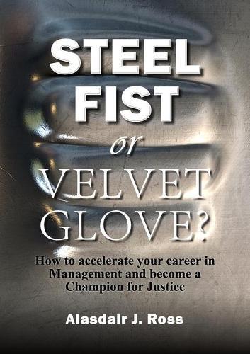 Steel Fist or Velvet Glove? (Paperback)