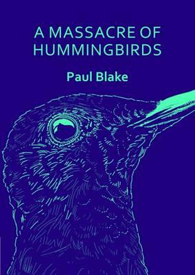 A Massacre of Hummingbirds: Thumbprint Pocket Book (Paperback)
