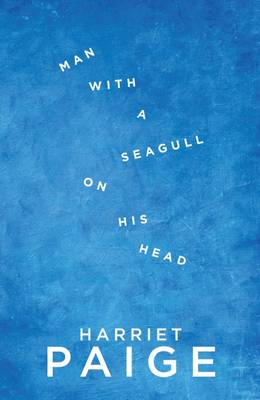 Man with a Seagull on His Head (Paperback)