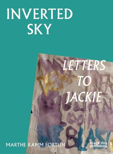 Inverted Sky: Letters to Jackie (Paperback)