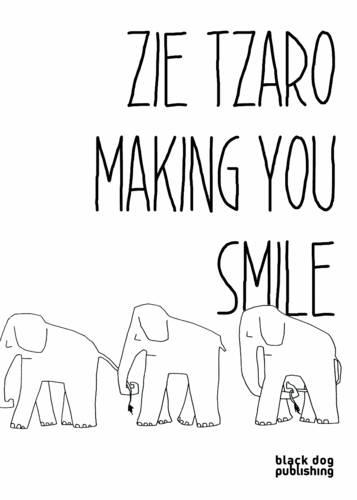 Zie Tzaro: Making You Smile (Paperback)