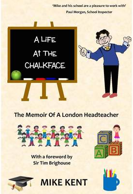 A Life at the Chalkface (Paperback)