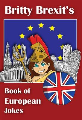 Britty Brexit's European Joke Book (Paperback)