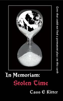 Stolen Time - In Memoriam 2 (Paperback)